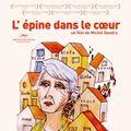 Affiche - FILM - L'Epine dans le coeur : 145898