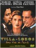 Villa-Lobos, une vie passionnée