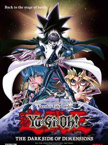 Yu-Gi-Oh! The Dark Side Of Dimensions streaming french/vf
