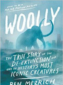 Telecharger Woolly: The True Story of the De-Extinction of One of History's Most Iconic Creatures Dvdrip