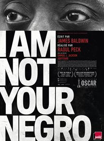 I Am Not Your Negro streaming french/vf