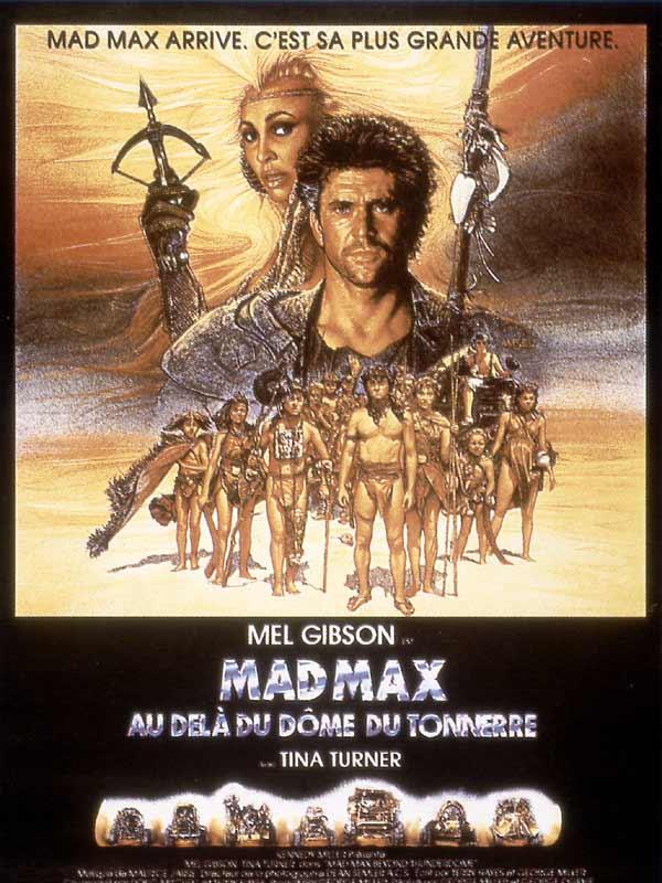 Mad Max 3 : Au-delà du Dôme du Tonnerre [FRENCH|DVDRIP] [FS]