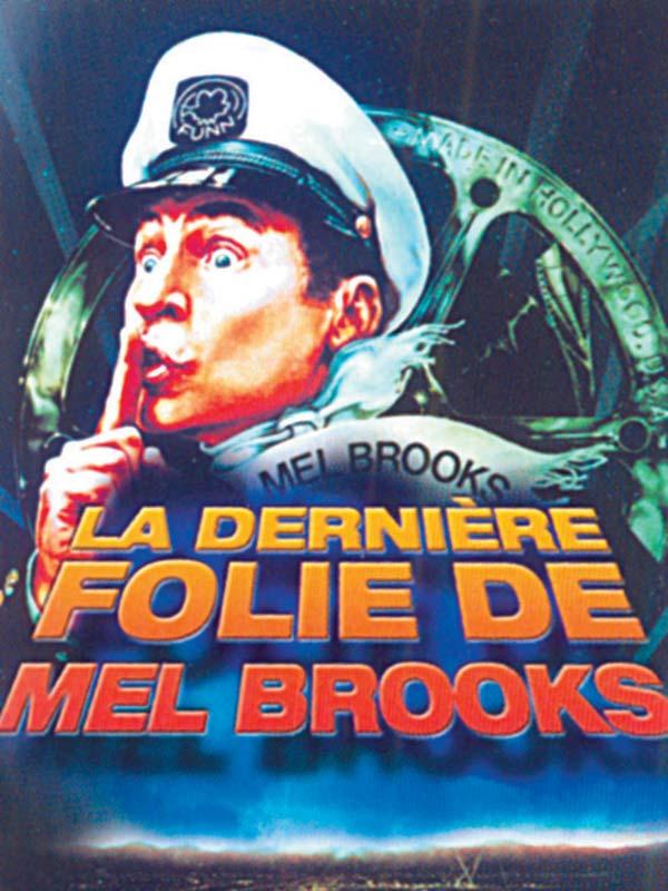 La Dernière folie de Mel Brooks [DVDRIP|VOSTFR] [FS]