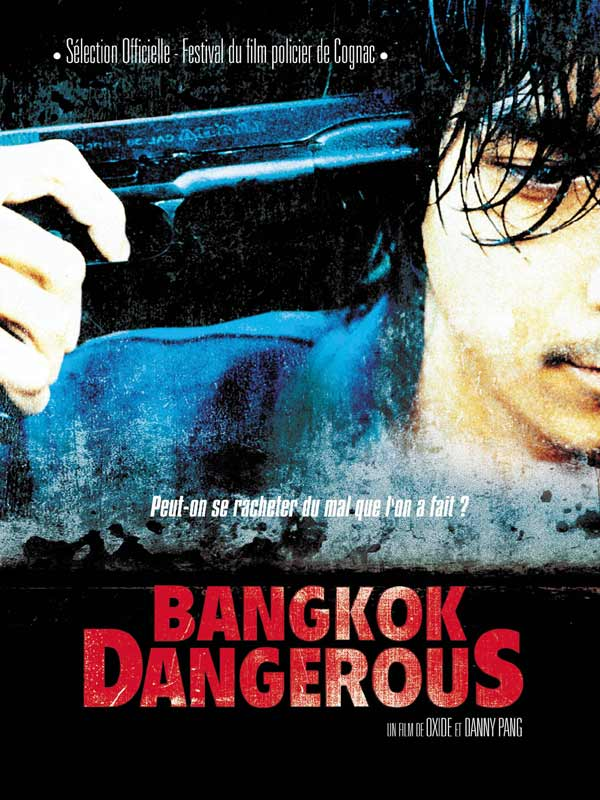 Bangkok dangerous [FRENCH][DVDRIP] [MULTI]