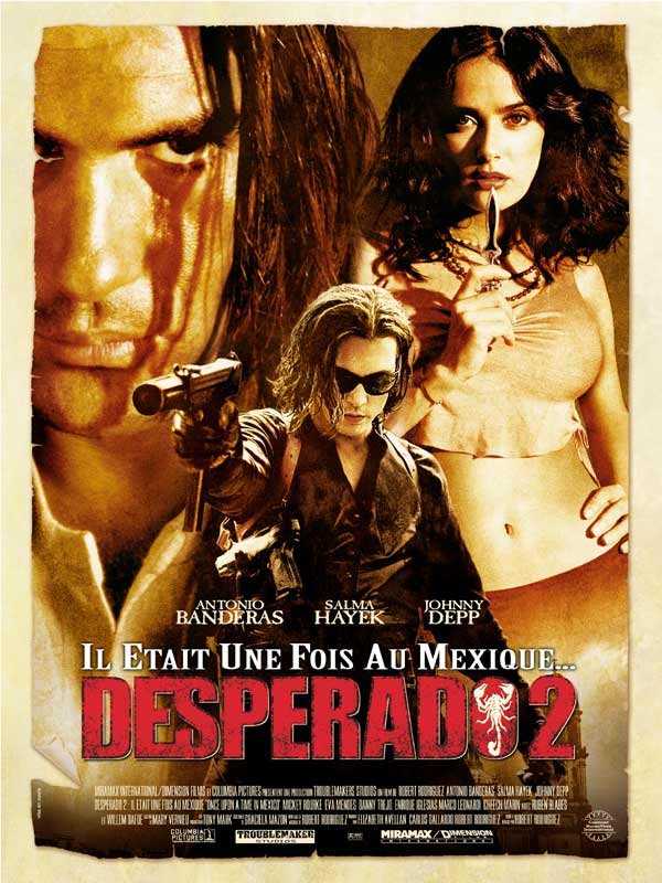 Desperado 2 &#8211; Il tait une fois au Mexique