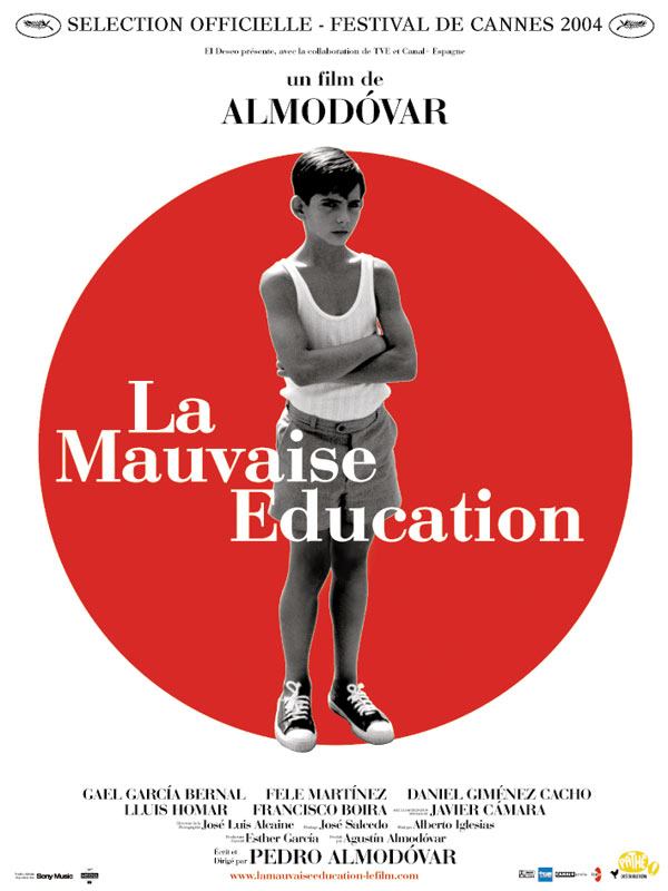 La Mauvaise éducation [DVDRIP] [TRUEFRENCH] [FS]