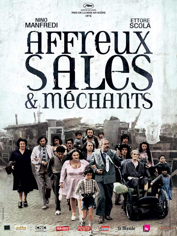 Affreux, sales et m�chants
