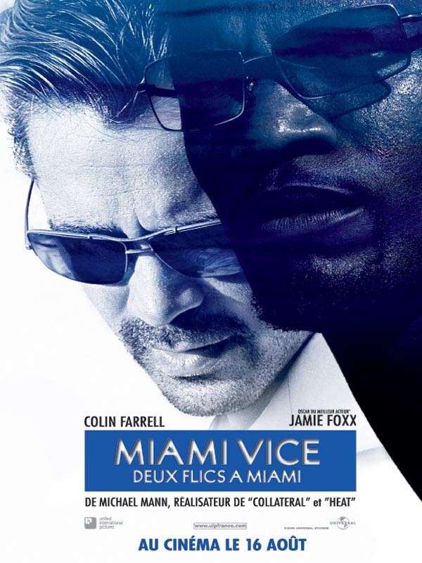 Miami vice - Deux flics à Miami [DVDRIP] [TRUEFRENCH] AC3 [2CD][FS]