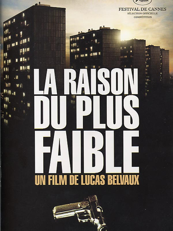 [FS] La Raison du Plus Faible [DVDRIP] [French]
