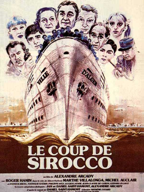 Le coup de sirocco movie