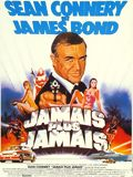 James Bond - Jamais plus jamais