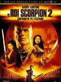 Le Roi Scorpion 2 - Guerrier de l�gende