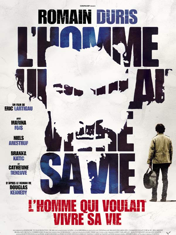 L'Homme Qui Voulait Vivre Sa Vie 2010 |FRENCH| BDRip [REPACK 1CD] (Exclue) [FS]