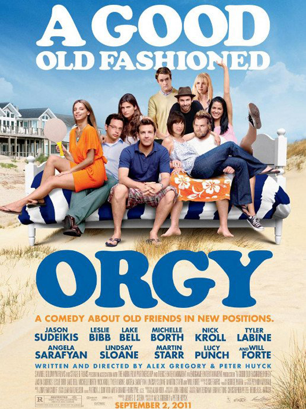 [Multi] A Good old fashioned orgy [VOSTFR][DVDRiP][AC3]