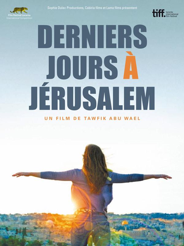 Derniers jours � J�rusalem