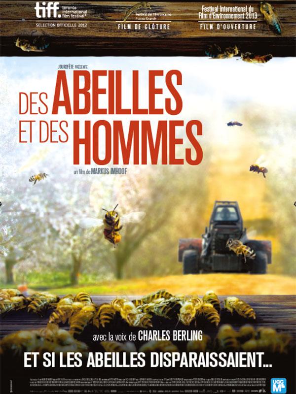 Horaires séances du film Des Abeilles et des Hommes à cournon d'auvergne