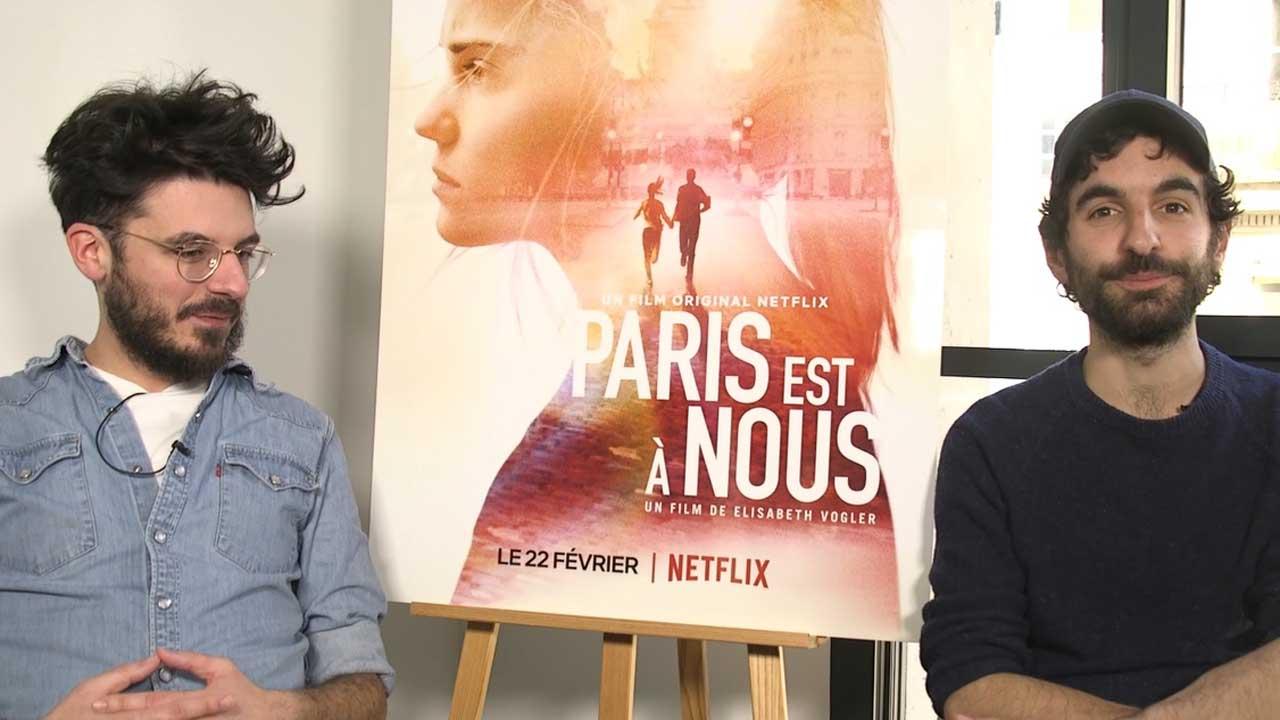 Paris est à Nous sur Netflix: Comment est né ce projet de film innovant?