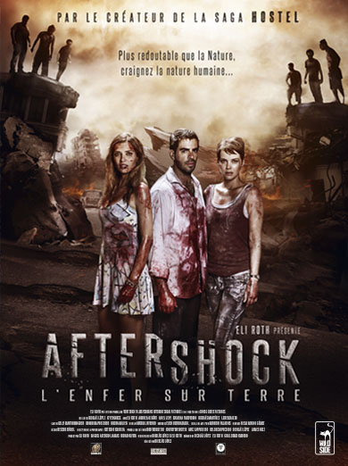Aftershock l'enfer sur terre