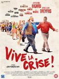 Photo : Vive la crise !