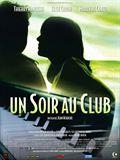 Un soir au club en streaming+Un soir+au+club