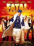 Fatal en streaming film Fatal Bazoka
