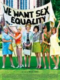 Photo : We Want Sex Equality