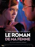 Photo : Le Roman de ma femme