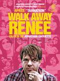 Photo : Walk away Renée