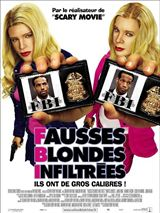 F.B.I. Fausses Blondes Infiltrées en streaming