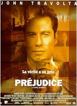 Prejudice (A Civil Action )