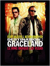 Destination : Graceland (3000 Miles to Graceland)