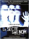 Photo Film La Secte sans nom (Los Sin nombre)