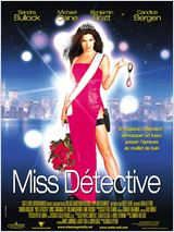 Miss D�tective (Miss Congeniality)
