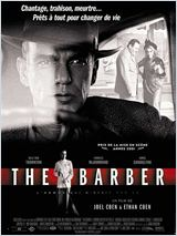 The Barber : l'homme qui n'�tait pas l� (The Man Who Wasn't There)
