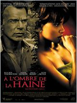 A l'ombre de la haine (Monster's Ball)