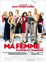 Ma femme s�appelle Maurice !