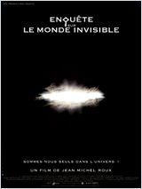 Enquête sur le monde invisible