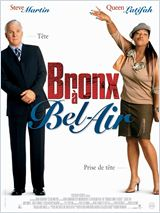 Bronx à Bel Air (Bringing down the house)