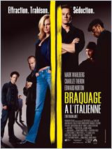 The Italian Job (Braquage a l'italienne) Streaming Torrent