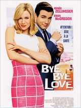 Photo Film Bye Bye Love (Down With Love)