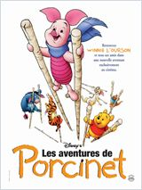 Les Aventures de Porcinet (Piglet\'s Big Movie)