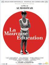 La Mauvaise éducation (La mala educacion)