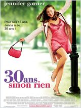 30 ans sinon rien (13 Going on 30)