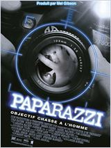 Paparazzi objectif chasse � l'homme (Paparazzi)