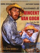 La Vie Passionne de Vincent Van Gogh...