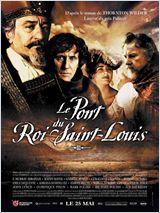 Telecharger Le Pont du roi Saint-Louis Dvdrip Uptobox 1fichier