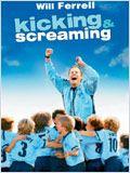 Match en famille (Kicking & Screaming)