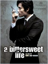 A bittersweet life (Dal kom han in-saeng)