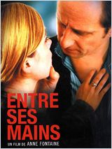Film Entre ses mains streaming