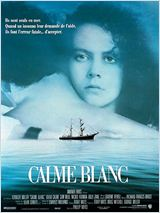 Calme Blanc (Dead Calm)